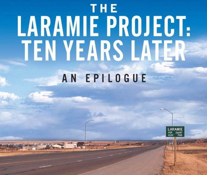 The Laramie Project Ten Years Later